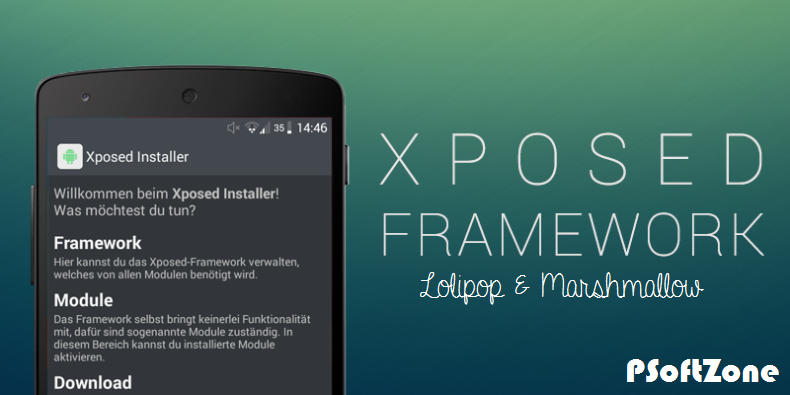 How To Use Xposed Framework On Lolipop & Marshmallow Devices – PSoftZone
